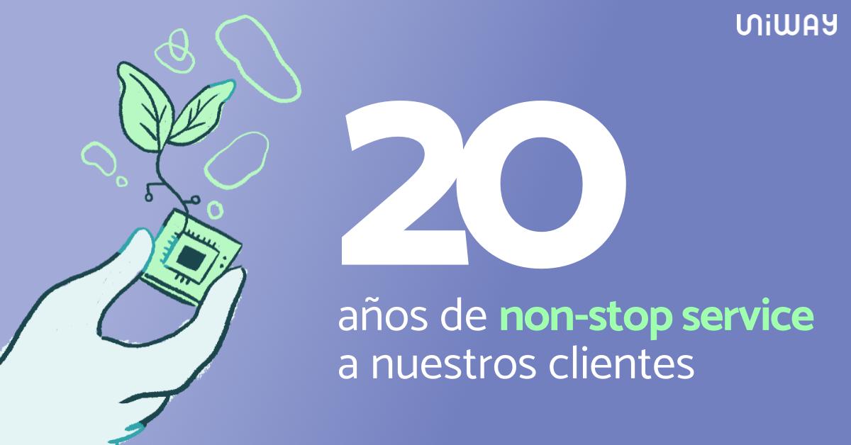Uniway, 20 años de non stop service